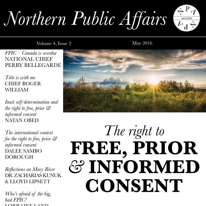 Northern Public Affairs - The right to Free, Prior & Informed Consent